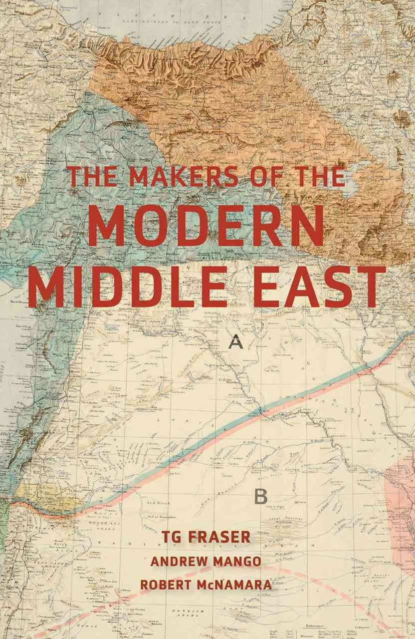 Makers of the Modern Middle East