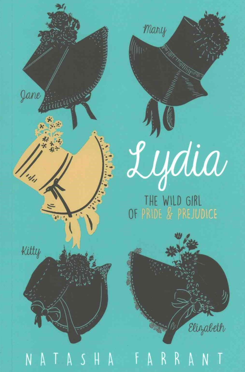 Lydia: Wild Girl of Pride & Prejudice