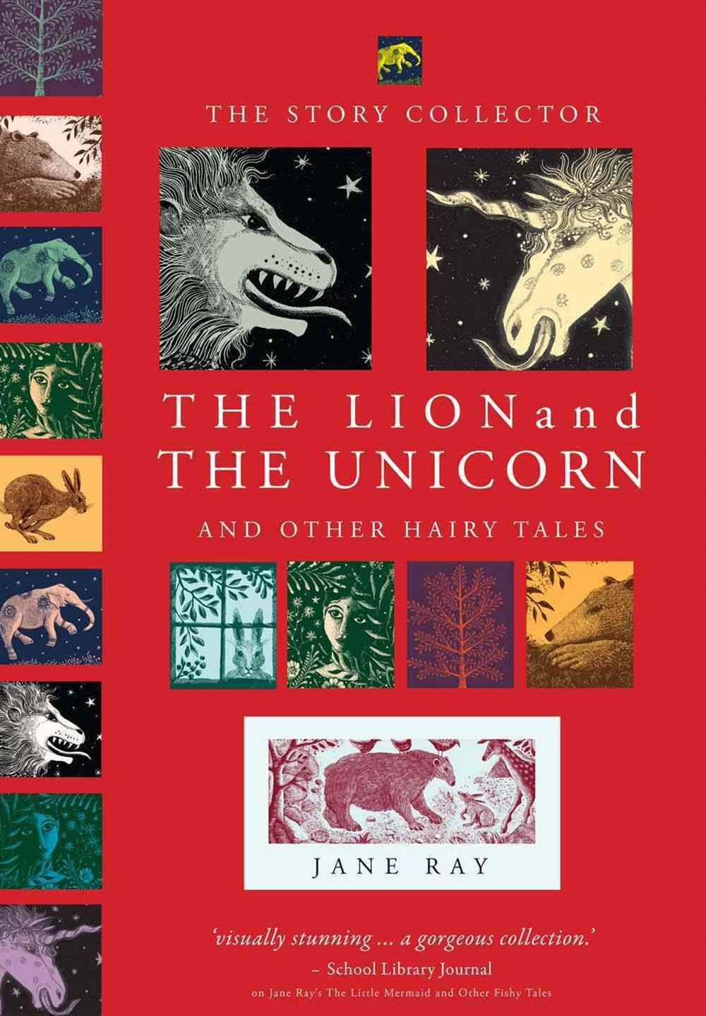 The Lion and the Unicorn and Other Hairy Tales