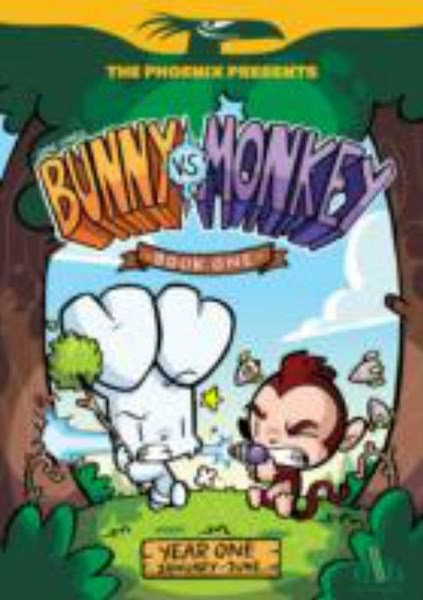 Phoenix Presents: Bunny vs Monkey Book 1