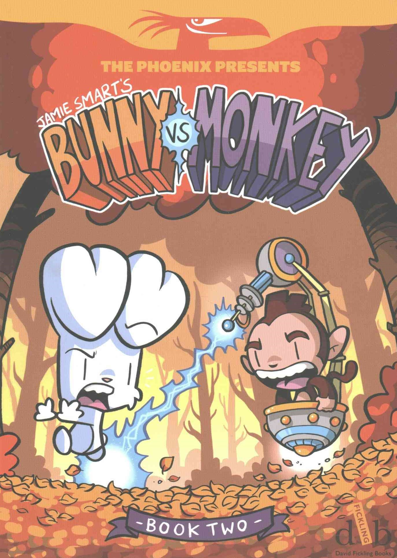 Phoenix Presents: Bunny vs Monkey Book 2