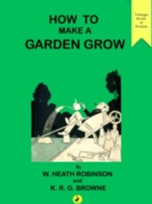 (ebook) How to Make a Garden Grow