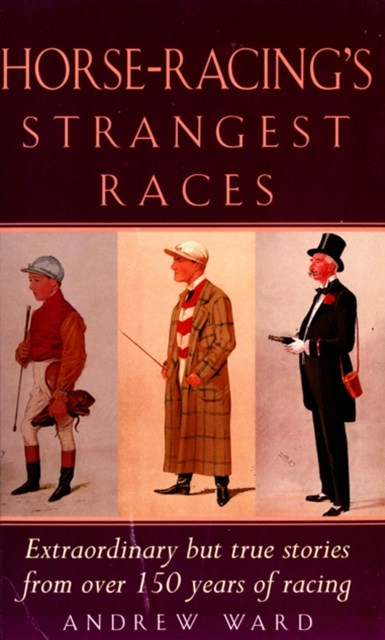 Horse-Racing Strangest Races
