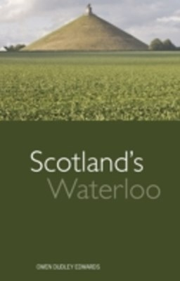 Scotland's Waterloo