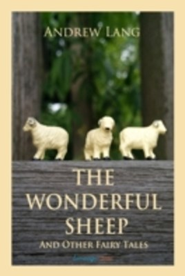 (ebook) Wonderful Sheep and Other Fairy Tales
