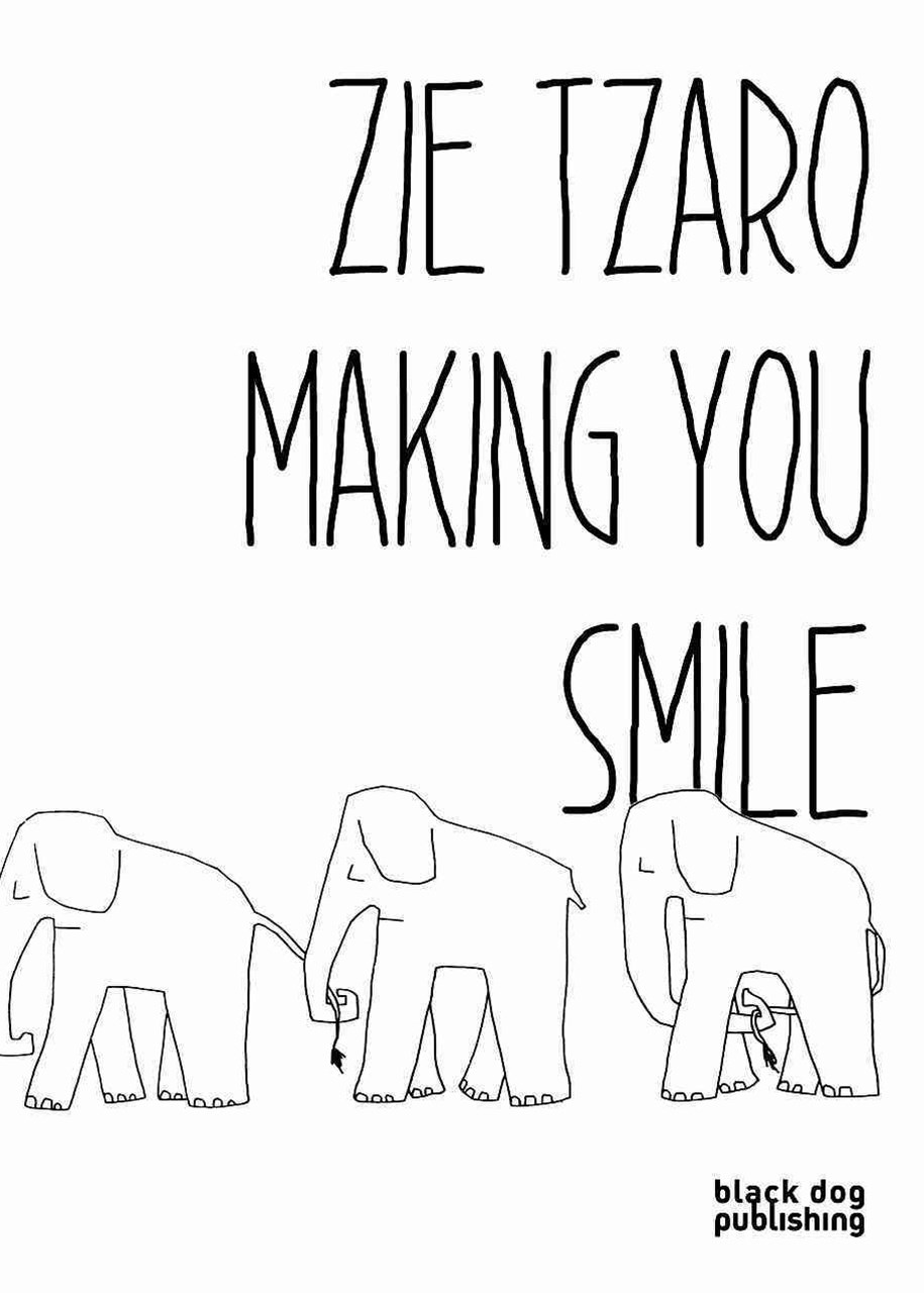 Zie Tzaro: Making You Smile