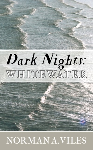 Dark Nights - Whitewater