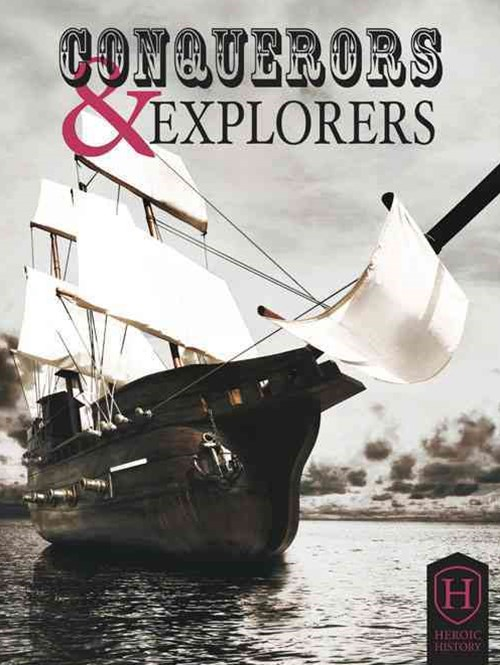 Conquerors and Explorers