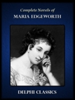 (ebook) Delphi Complete Works of Maria Edgeworth (Illustrated)
