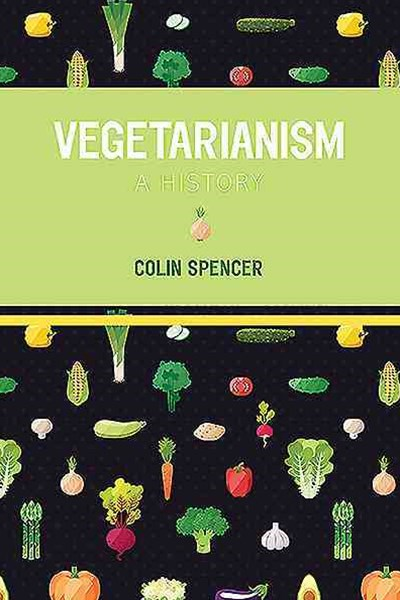 Vegetarianism: A History