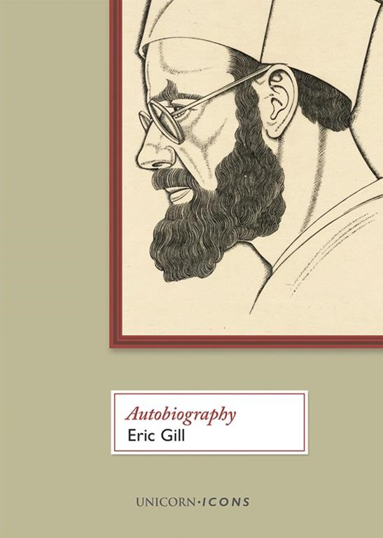 Eric Gill - Autobiography