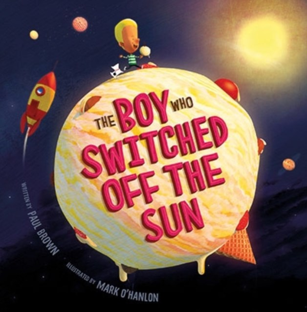 Boy Who Switched off the Sun