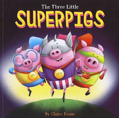 Three Little Superpigs