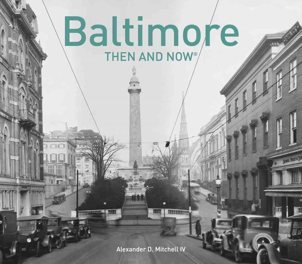 Baltimore: Then and Now(r)