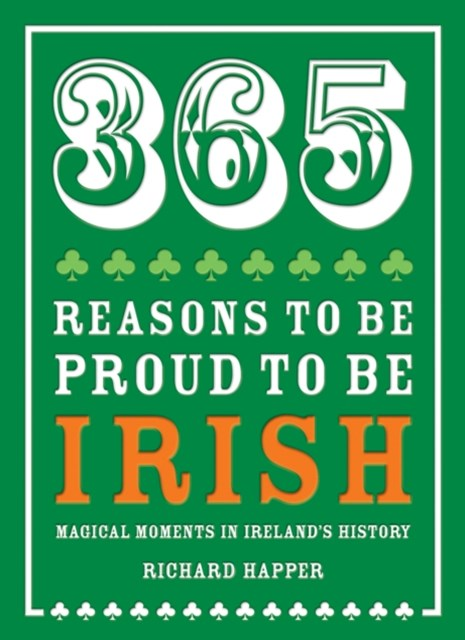 (ebook) 365 Reasons to be Proud to be Irish