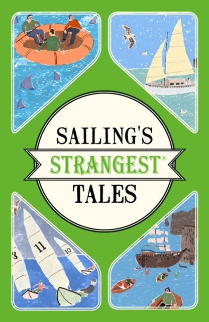 Sailing's Strangest Tales