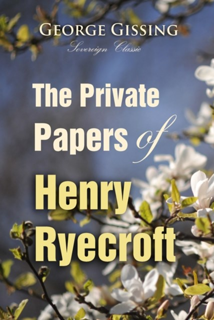 (ebook) Private Papers of Henry Ryecroft