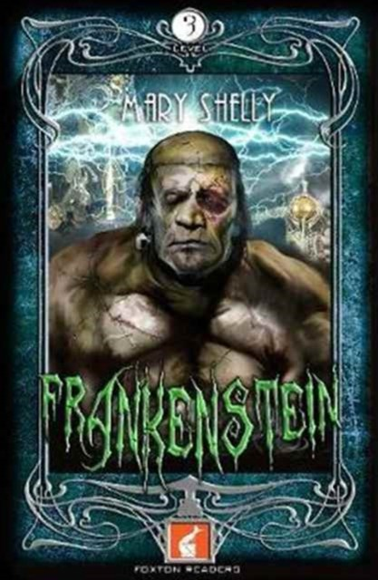 Foxton Readers: Frankenstein: 900 Headwords