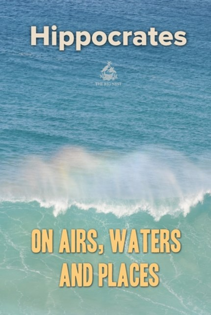 On Airs, Waters, and Places