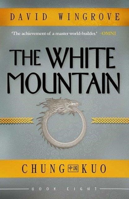 The White Mountain: Chung Kuo