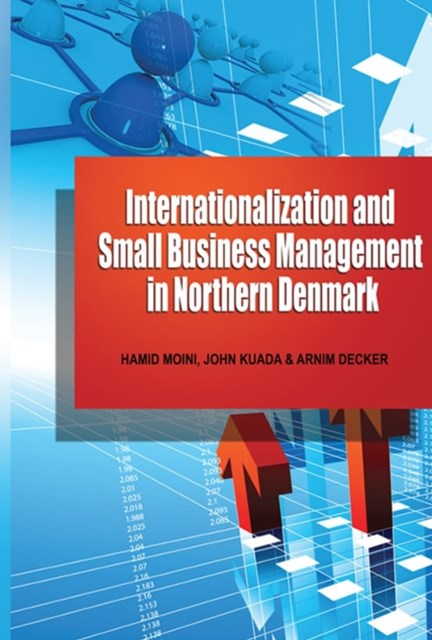 (ebook) INTERNATIONALIZATION ANDSMALL BUSINESS MANAGEMENT INNORTHERN DENMARK