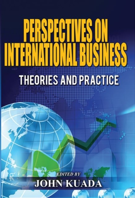 PERSPECTIVES ON INTERNATIONAL BUSINESS