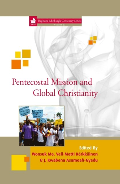 (ebook) Pentecostal Mission and Global Christianity