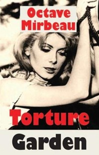 Torture Garden by Octave Mirbeau (9781912868056) - PaperBack - Classic Fiction