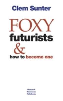 (ebook) Foxy Futurists and how to become one