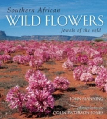 Southern African Wild Flowers - Jewels of the Veld