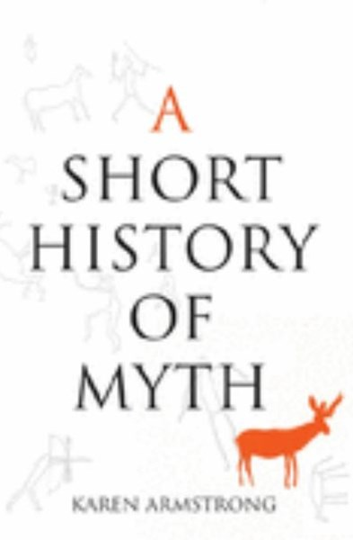 A Short History of Myth: Text Myth Series