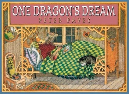 One Dragon's Dream by Peter Pavey, Peter Pavey (9781921150746) - PaperBack - Children's Fiction