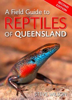 A Field Guide To Reptiles Of QLD