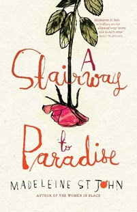 A Stairway to Paradise by St John Madeleine (9781921656118) - PaperBack - Modern & Contemporary Fiction General Fiction