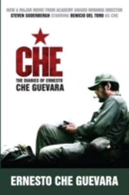 Che (Movie Tie-In Edition)