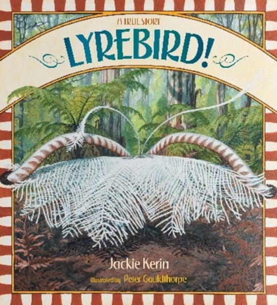 Lyrebird! A True Story