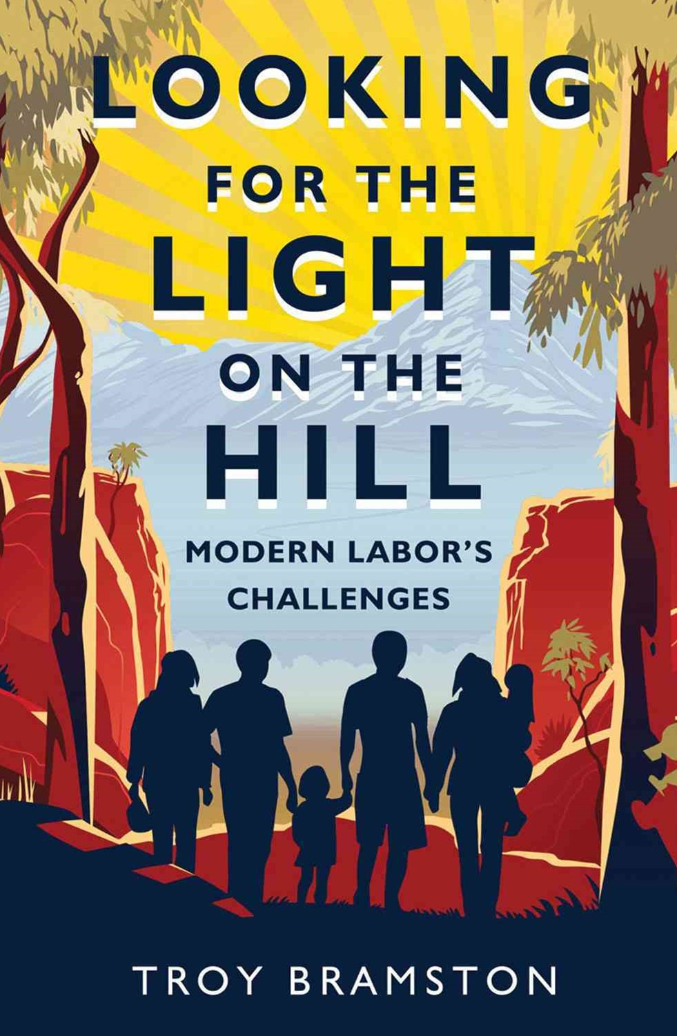 Looking For The Light On The Hill: Modern Labor's Challenges