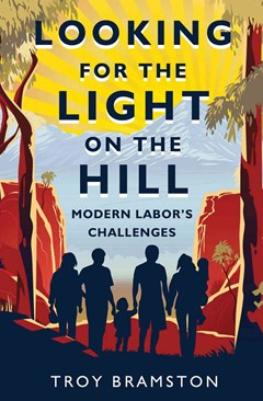 Looking For The Light On The Hill: Modern Labor