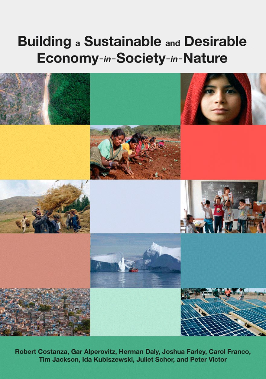 Building a Sustainable and Desirable Economy in Society in Nature