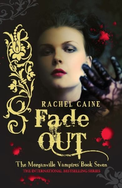 Fade Out: The Morganville Vampires Book Seven