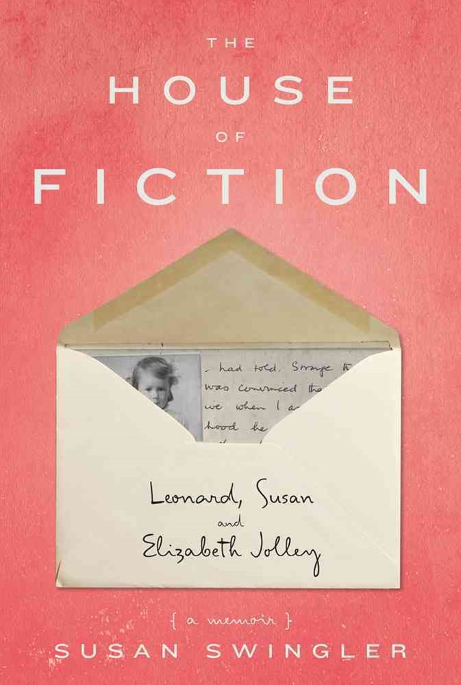 The House of Fiction: Leonard, Susan and Elizabeth Jolley ( a memoir)
