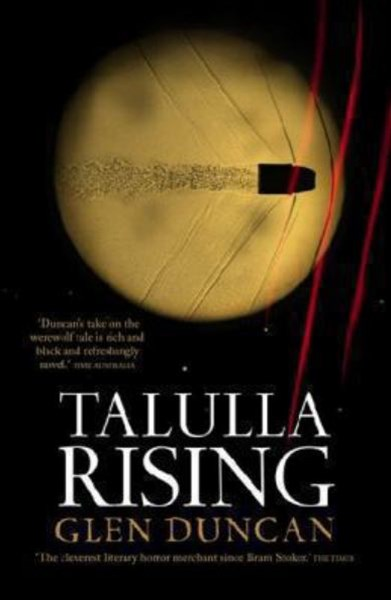 Talulla Rising:The Last Werewolf Trilogy II