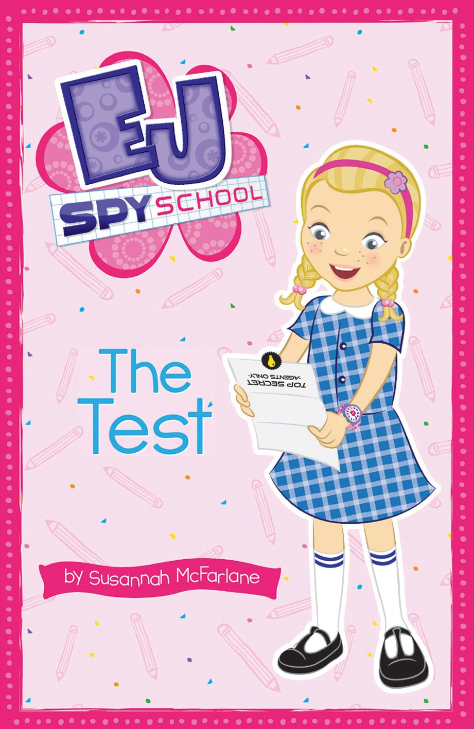 EJ Spy School: #1Test