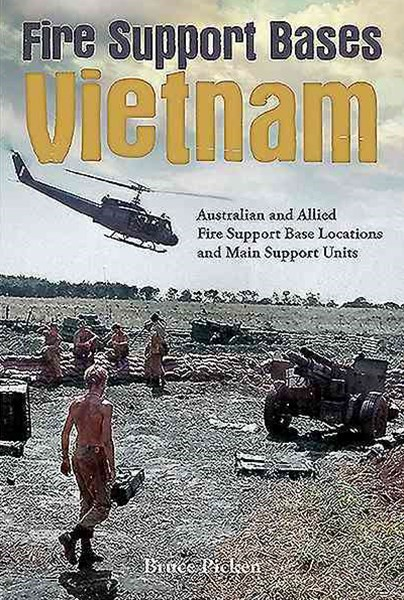 Fire Support Bases Vietnam H/C