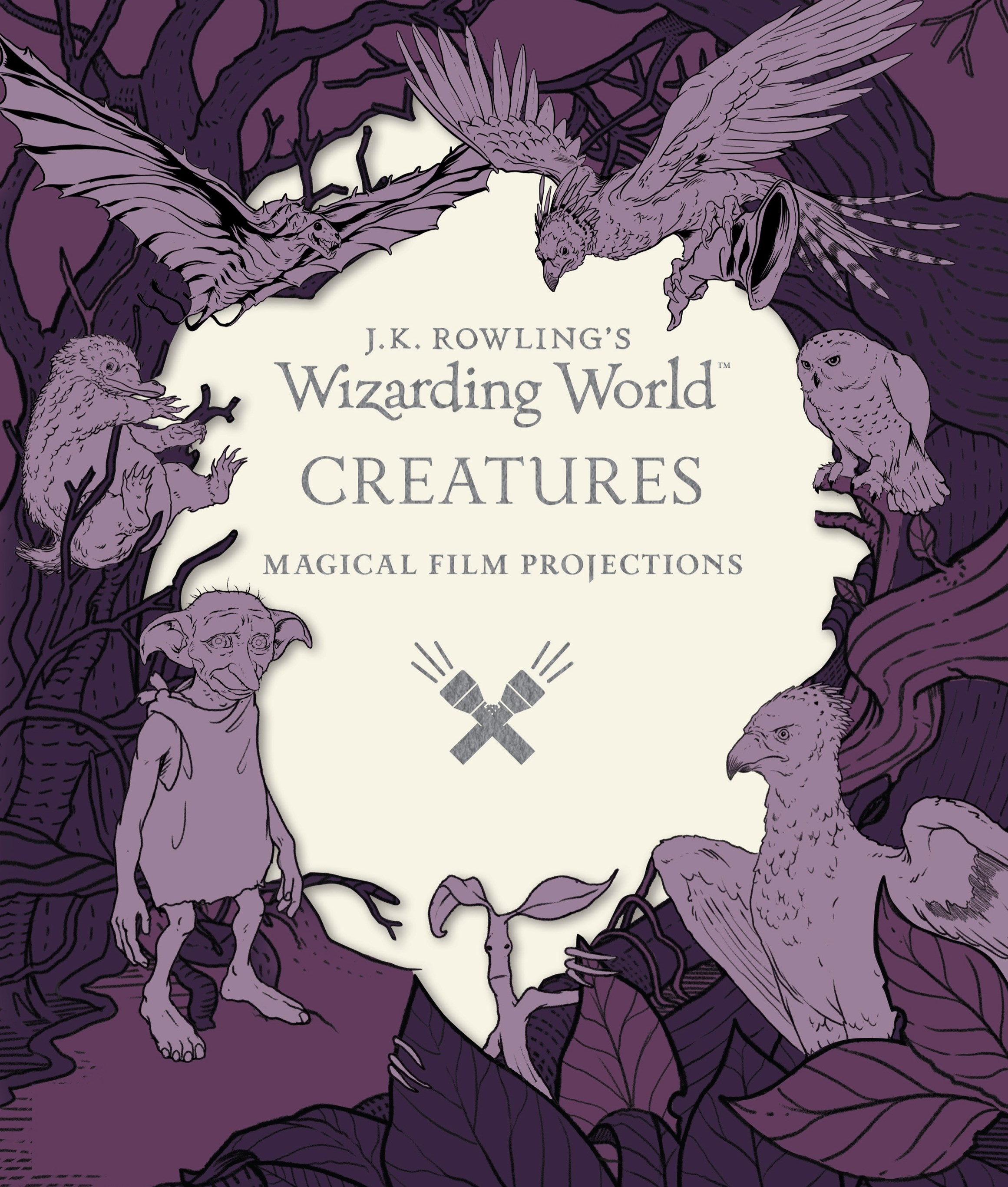 J.K. Rowling's Wizarding World: Magical Film Projections: Creatures