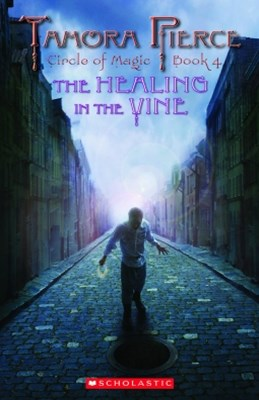 Circle of Magic #4: Healing In the Vine