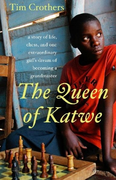 The Queen Of Katwe: A Story Of Life, Chess, And One Extraordinary Girl'sdream Of Becoming A Grandmaster