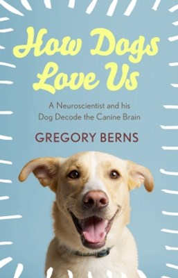 (ebook) How Dogs Love Us