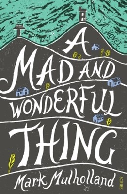 (ebook) A Mad and Wonderful Thing