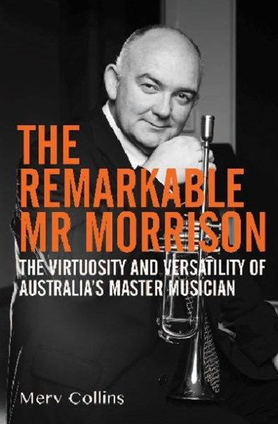 The Remarkable Mr Morrison